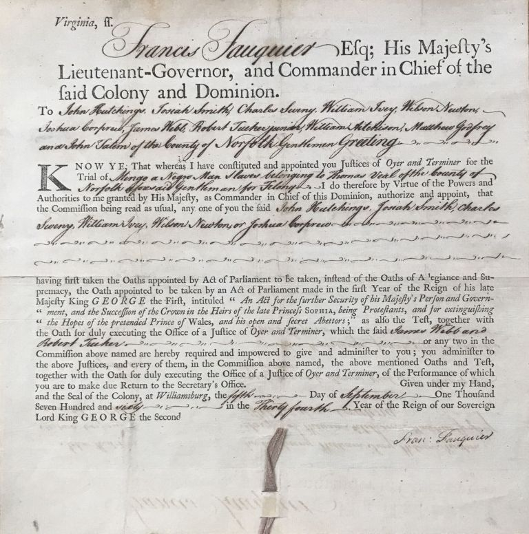[Printed Document, Completed in Manuscript, Appointing Judges in the Trial of a Black Man, Signed by Lieut. Governor Francis Fauquier]. Virginia, African-Americana.