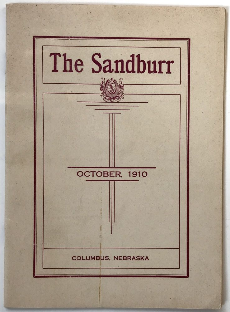 The Sandburr. Published Monthly During the School Year by the Students of the Columbus High School, Columbus, Nebraska [caption title]. Nebraska.