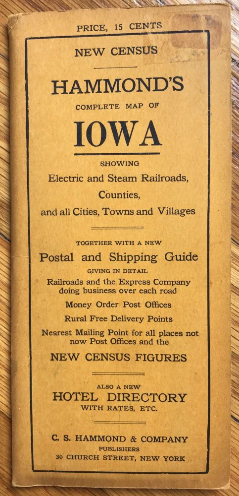 Hammond's Complete Map of Iowa: Showing Electric and Steam Railroads, Counties, and All Cities, Towns and Villages [cover title]. Iowa.
