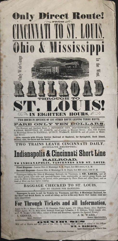 Only Direct Route from Cincinnati to St. Louis. Ohio & Mississippi Only Wide Gauge in the West [caption title]. Ohio, Mississippi Railroad.