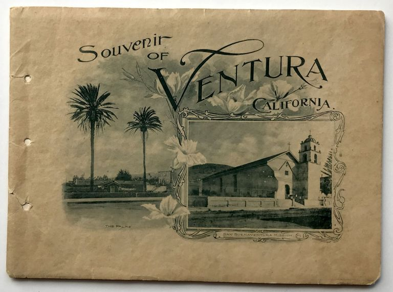 Souvenir of Ventura, Cal. California, Promotional Literature.