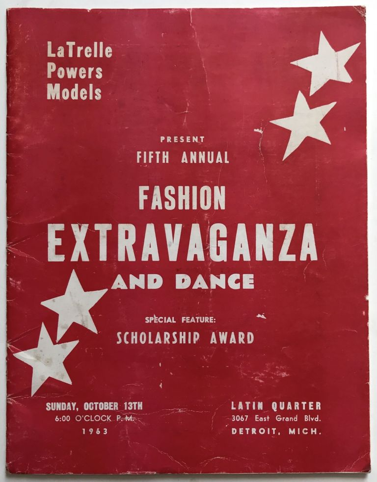 LaTrelle Powers Models Present Fifth Annual Fashion Extravaganza and Dance. Special Feature: Scholarship Award [cover title]. African-Americana, Women.
