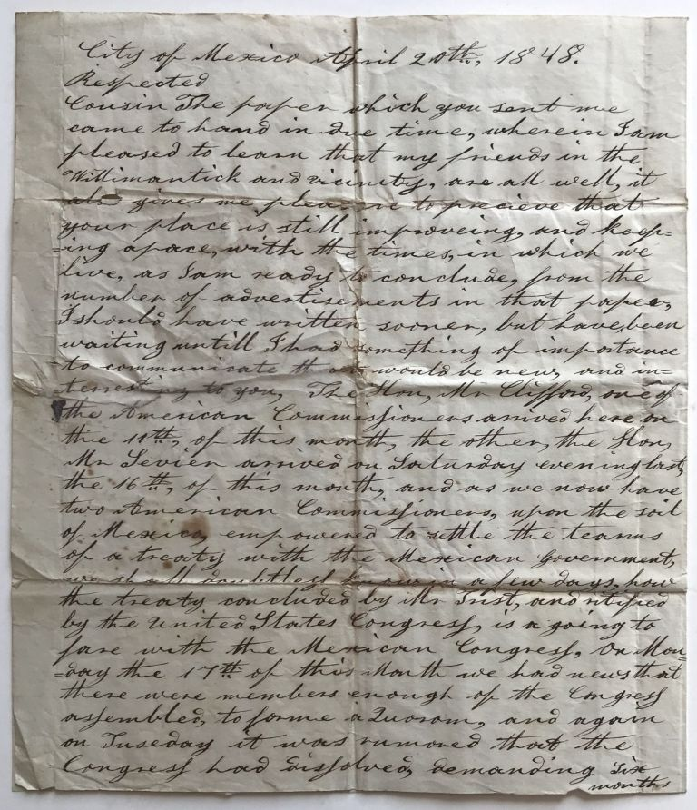 [Autograph Letter, Signed, by William T. Dorrance, Advising a Connecticut Relative on the Progress of Negotiations for an End to the Mexican-American War]. William T. Dorrance, Mexican-American War.