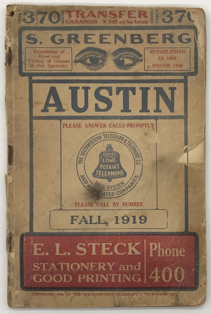 The Southwestern Telegraph and Telephone Company. Fall, 1919. Telephone Directory of Austin, Texas. Texas.