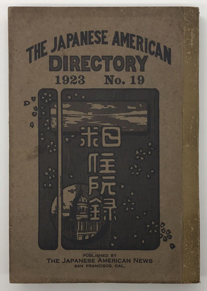 The Japanese American Directory 1923 No. 19 [cover title]. Japanese-Americana.