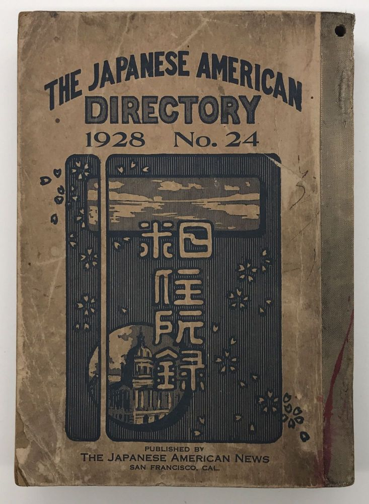 The Japanese American Directory 1928 No. 24 [cover title]. Japanese-Americana.