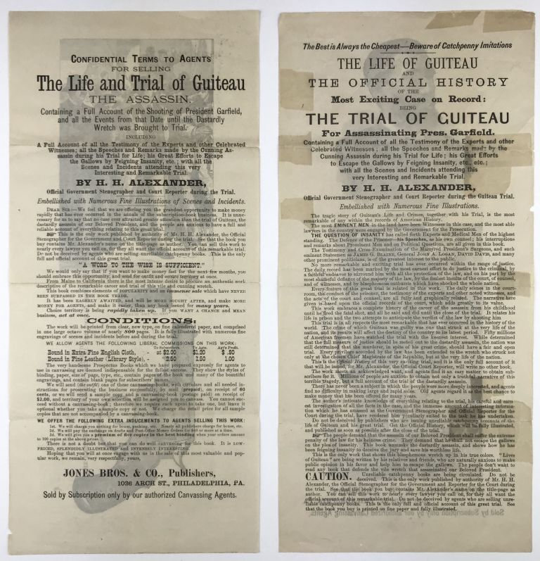 [Two Broadsheets Advertising the Sale of H.H. Alexander's Book on The Life and Trial of Guiteau]. James A. Garfield, H. H. Alexander.