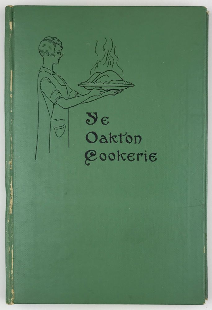 A Book of Unusual Recipes Compiled for the Members of the Parent-Teacher's Association of Oakton School. Illinois, Cook Books.