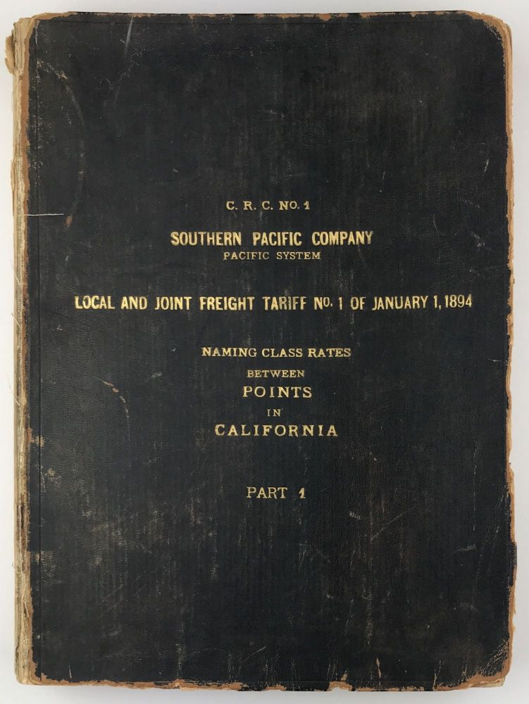 Southern Pacific Company. (Pacific System.) Index for Local Freight Tariff No. 1 of January 1, 1894 Applying Between Points on Lines of Southern Pacific Company in Oregon South of Ashland; California, Nevada, Utah, Arizona and New Mexico. Southern Pacific Railroad.