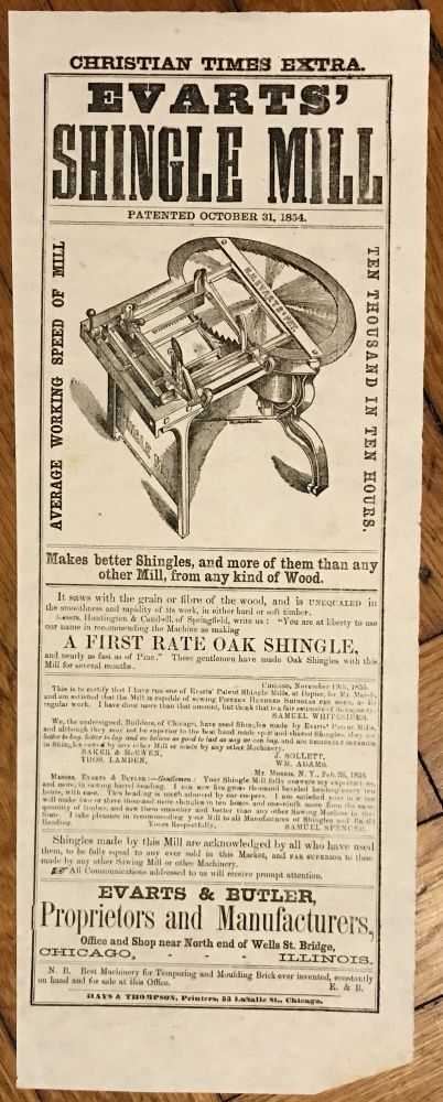 Christian Times Extra. Evarts' Shingle Mill. Patented October 31, 1854 [caption title]. Illinois, Advertising.