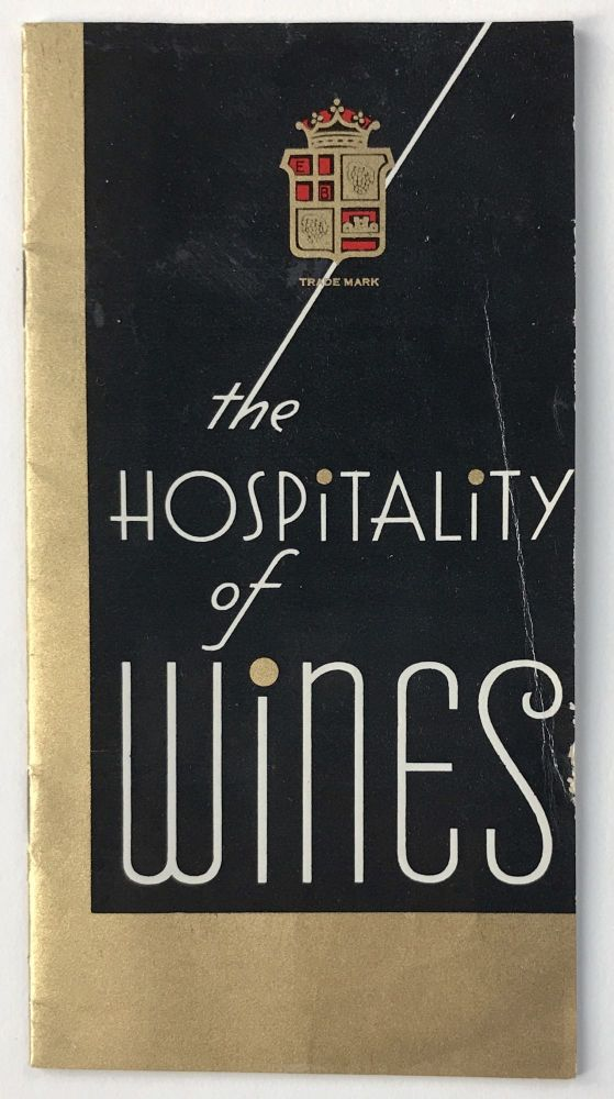The Hospitality of Wines [cover title]. California, Wine.