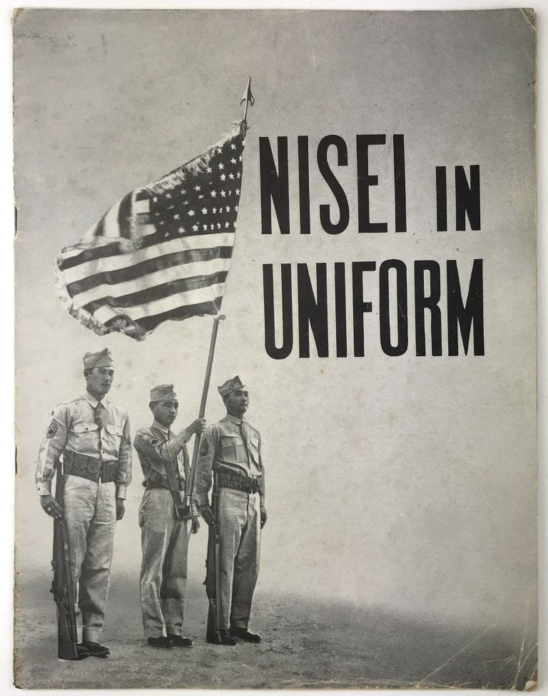 Nisei in Uniform [cover title]. Japanese-Americana.