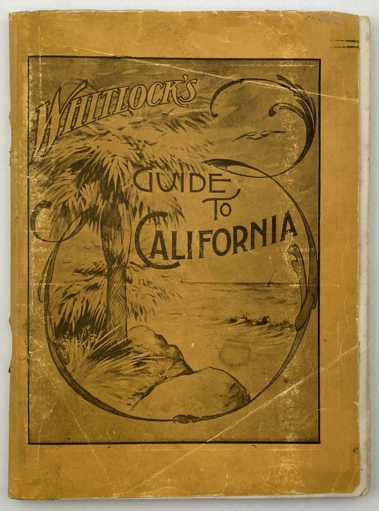Whitlock's Guide to California December, 1903. Laura Whitlock.