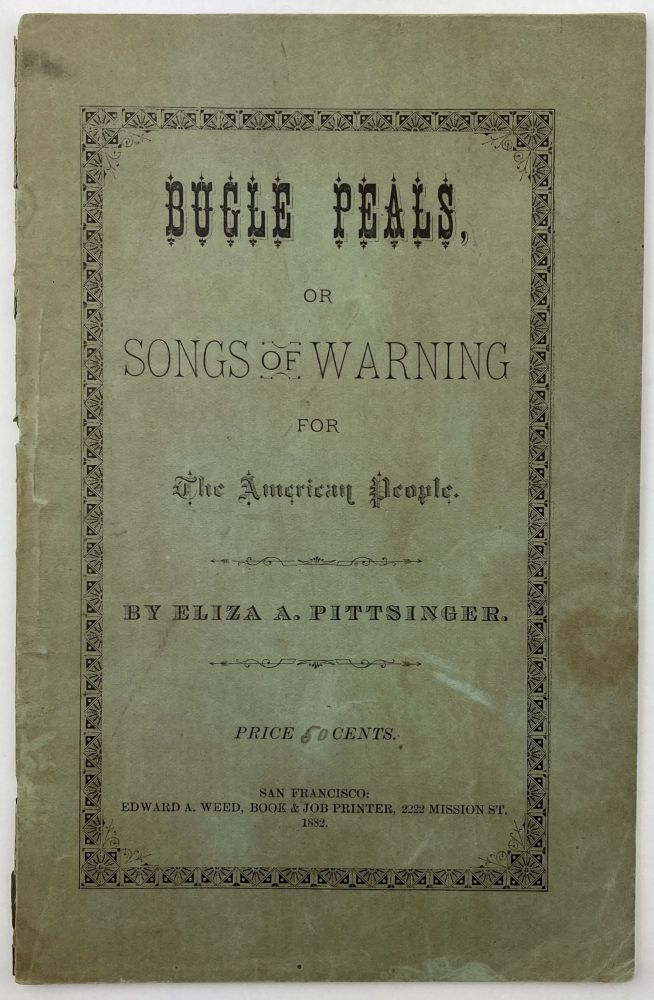Bugle Peals, or Songs of Warning for the American People. Eliza A. Pittsinger.