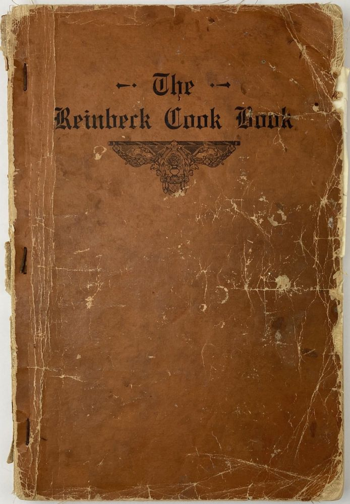 The Reinbeck Cook Book. Compiled by the Missionary Society of the Congregational Church. Cook Books, Iowa.