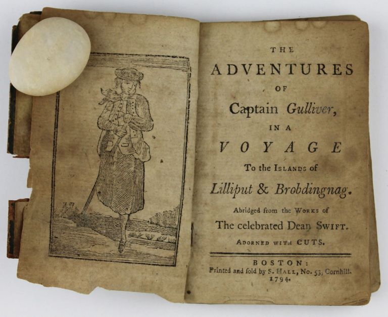 The Adventures of Captain Gulliver, in a Voyage to the Islands of Lilliput & Brobdingnag. Jonathan Swift.