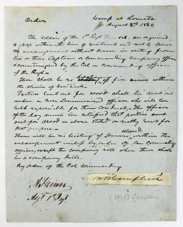 [Manuscript Orders for the First Regiment of Tennessee Volunteers, Stationed at Lomita]. Mexican-American War, Texas.