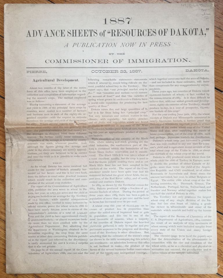 """1887 Advance Sheets of """"Resources of Dakota,"""" A Publication Now in Press by the Commission of Immigration [caption title]. Dakota Territory."""