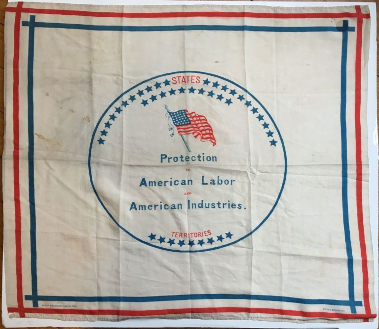 Protection to American Labor and to American Industry [caption title]. Election of 1888.
