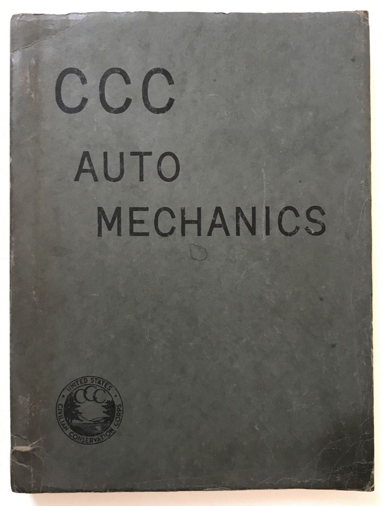 CCC Auto Mechanics. Civilian Conservation Corps.