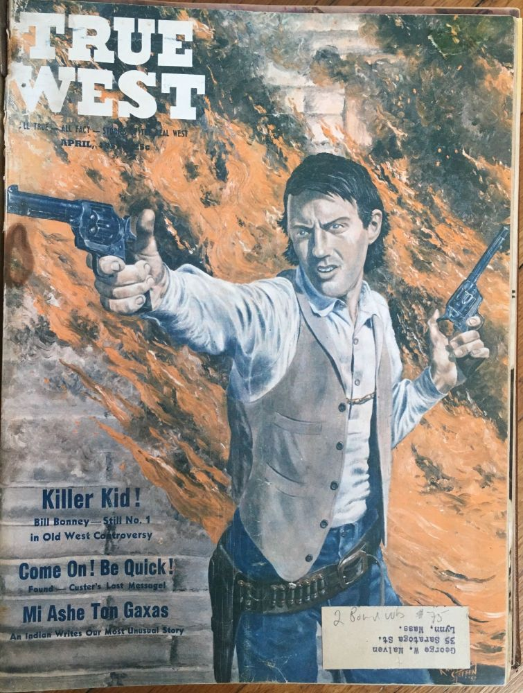 True West. All True - All Fact - Stories of the Real West. Periodicals.