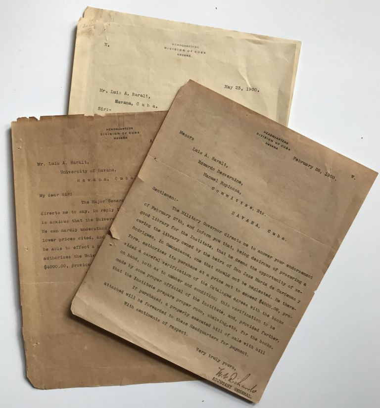 [Three Letters Documenting an Attempted Book Purchase by the U.S. Military Government of Cuba in 1900]. Cuba.
