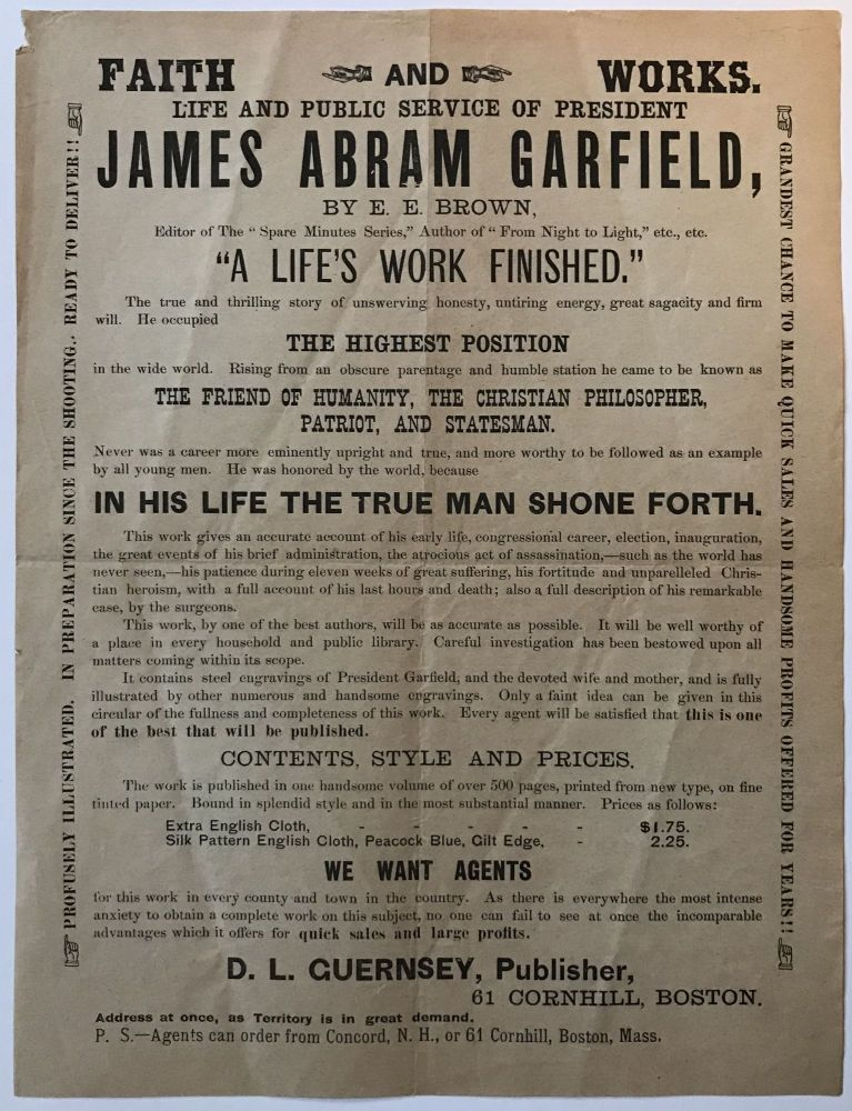 """Faith and Works. Life and Public Service of President James Abram Garfield, by E.E. Brown, Editor of the """"Spare Minutes Series,"""" Author of """"From Night to Light,"""" Etc., Etc. [caption title]. James A. Garfield, Emma E. Brown."""