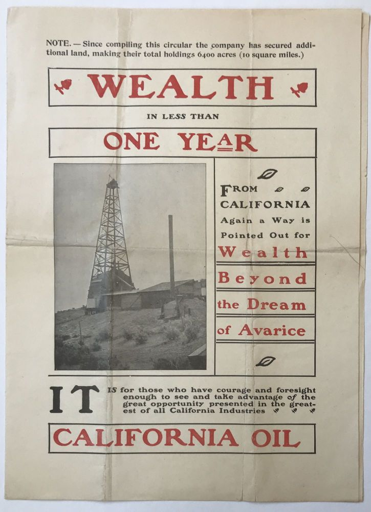 Wealth in Less than One Year. From California Again a Way Is Pointed Out for Wealth Beyond the Dream of Avarice [caption title]. California Oil, Bernalillo Oil Company.