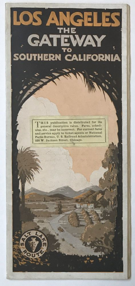 Los Angeles: The Gateway to Southern California [cover title]. California, Railroads.