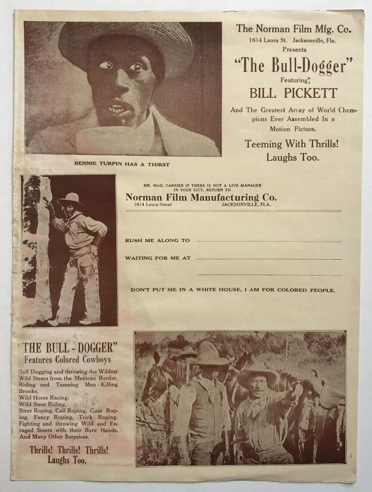 """The Norman Film Mfg. Co....Presents """"The Bull-Dogger"""" Featuring Bill Pickett and the Greatest Array of World Champions Ever Assembled in a Motion Picture [caption title]. African-Americana, Bill Pickett."""