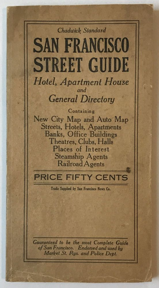 Chadwick Standard San Francisco Street Guide. Hotel, Apartment, Building and General Directory. California.