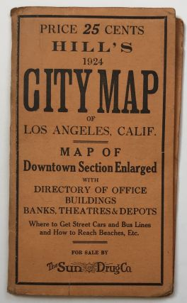 Hill's 1924 City Map of Los Angeles, Calif. [cover title]