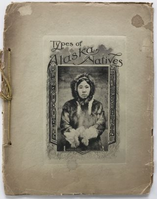 Types of Alaska Natives [cover title]. Alaska