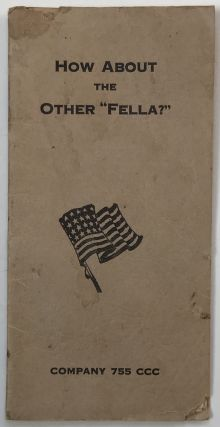 "How about the Other ""Fella?"" Company 755 CCC [cover title]. Civilian Conservation Corps"