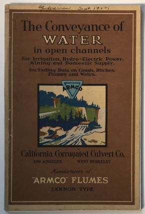 The Conveyance of Water in Open Channels. California, Water
