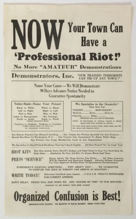 "Now Your Town Can Have a 'Professional Riot!' No More ""Amateur"" Demonstrations [caption title]...."