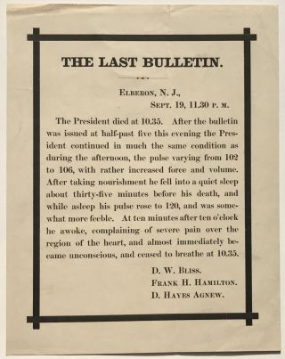 The Last Bulletin [caption title]. James Garfield