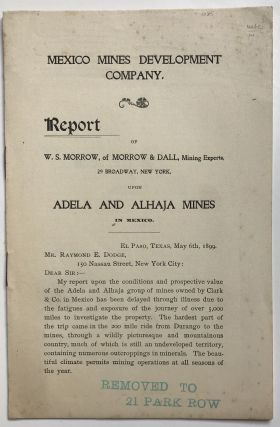 Mexico Mines Development Company. Report of W.S. Morrow... [caption title]. Mexico, Mining