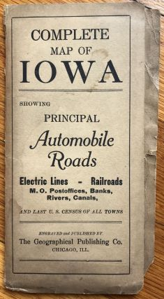 Complete Map of Iowa Showing Principal Automobile Roads. Iowa