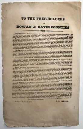 To the Free-Holders of Rowan & Davie Counties [caption title]. Texas, A. G. Carter