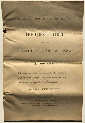 Supplement to Hope and Home, Jan. 30, 1892.) The Constitution of the United States. A Study. Abba...