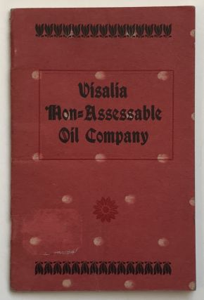 Prospectus. Visalia Non-Assessable Oil Company. California, Oil