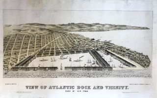 View of Atlantic Dock and Vicinity, Port of New York [caption title]. Edwin Whitefield