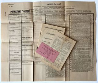 Sample Ballot, Together with Amendments to the Constitution and Proposed Statutes from the...