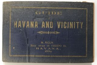 Guide to Havana and Vicinity. Anthony E. Menendez