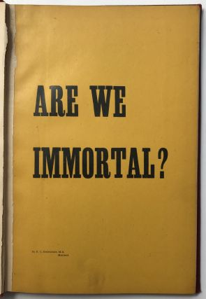 Are We Immortal?