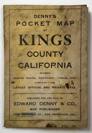 Denny's Pocket Map of King's County California. California