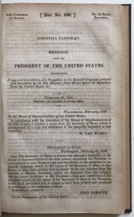 Gorostiza Pamphlet. Message from the President of the United States, Transmitting a Copy and...