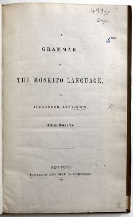 A Grammar of the Moskito Language. Alexander Henderson