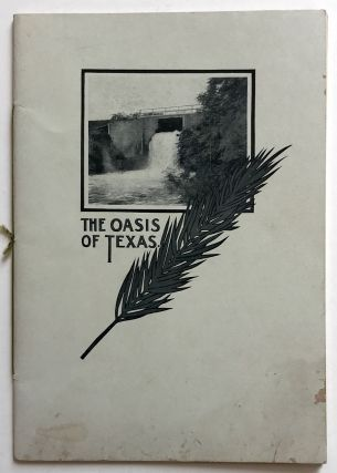 The Oasis of Texas [cover title]. Texas, C. A. Brown